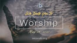 Worship Service - May 24, 2020