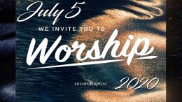 Worship Service - July 5, 2020