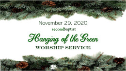 Hanging of the Green Worship Service - November 29, 2020