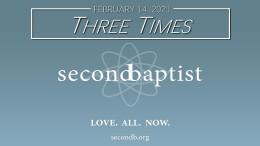 """Three Times"" - Worship Service - February 14, 2021"