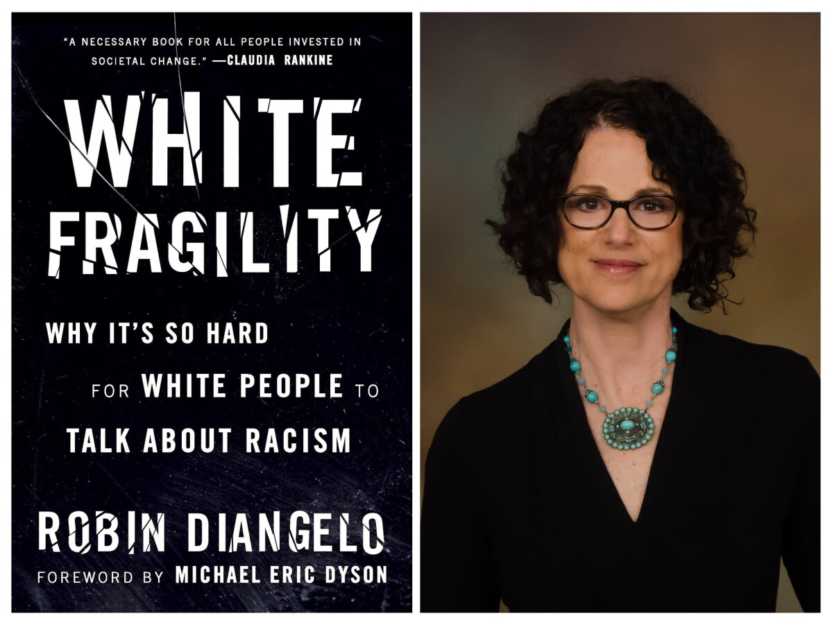 White Fragility - by Robin Diangelo