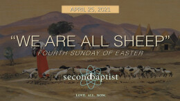 We are All Sheep - Worship - April 25, 2021
