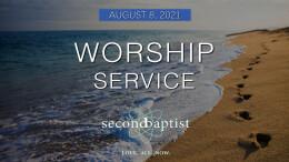 Worship Service - August 8, 2021