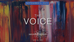 """""""The Voice"""" - September 5, 2021 Worship Service"""