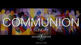 World Communion Sunday Worship Service - October 3, 2021