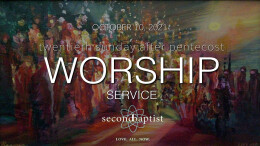 """1-800-273-8255"" - Worship Service - October 10, 2021"
